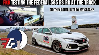 Honda Civic Type R (FK8) TRACK TEST DAY | Federal 595 RS RR Track Review