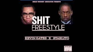 kevin gates x starlito shit freestyle