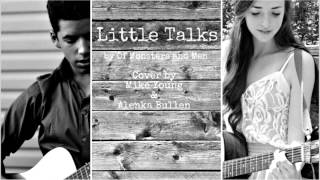 Little Talks - Of Monsters and Men Cover by Alenka Bullen and Mike Young