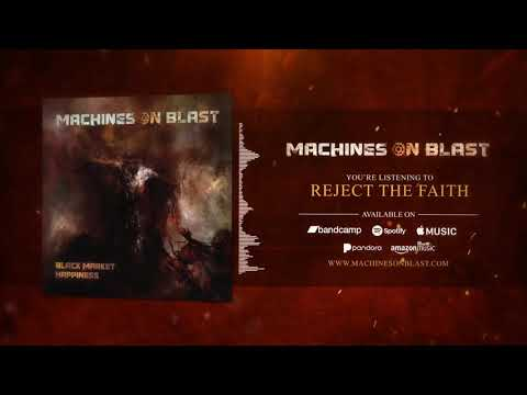 Reject the Faith MACHINES ON BLAST TAG