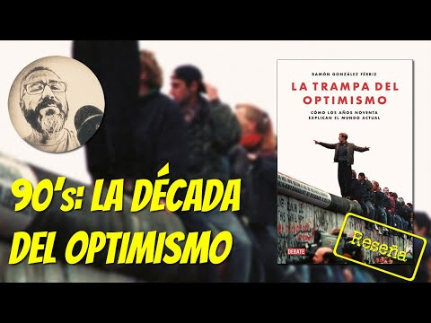 La trampa del optimismo, de Ramón González Férriz