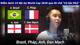 """Điểm danh 32 đội dự World Cup 2018 qua lời chế """"Cô Gái M52"""""""