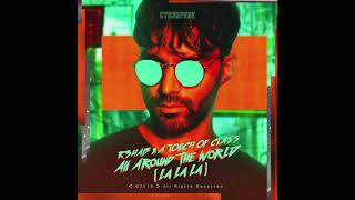 All Around The World R3HAB, A Touch Of Class  Extended Mix 👍