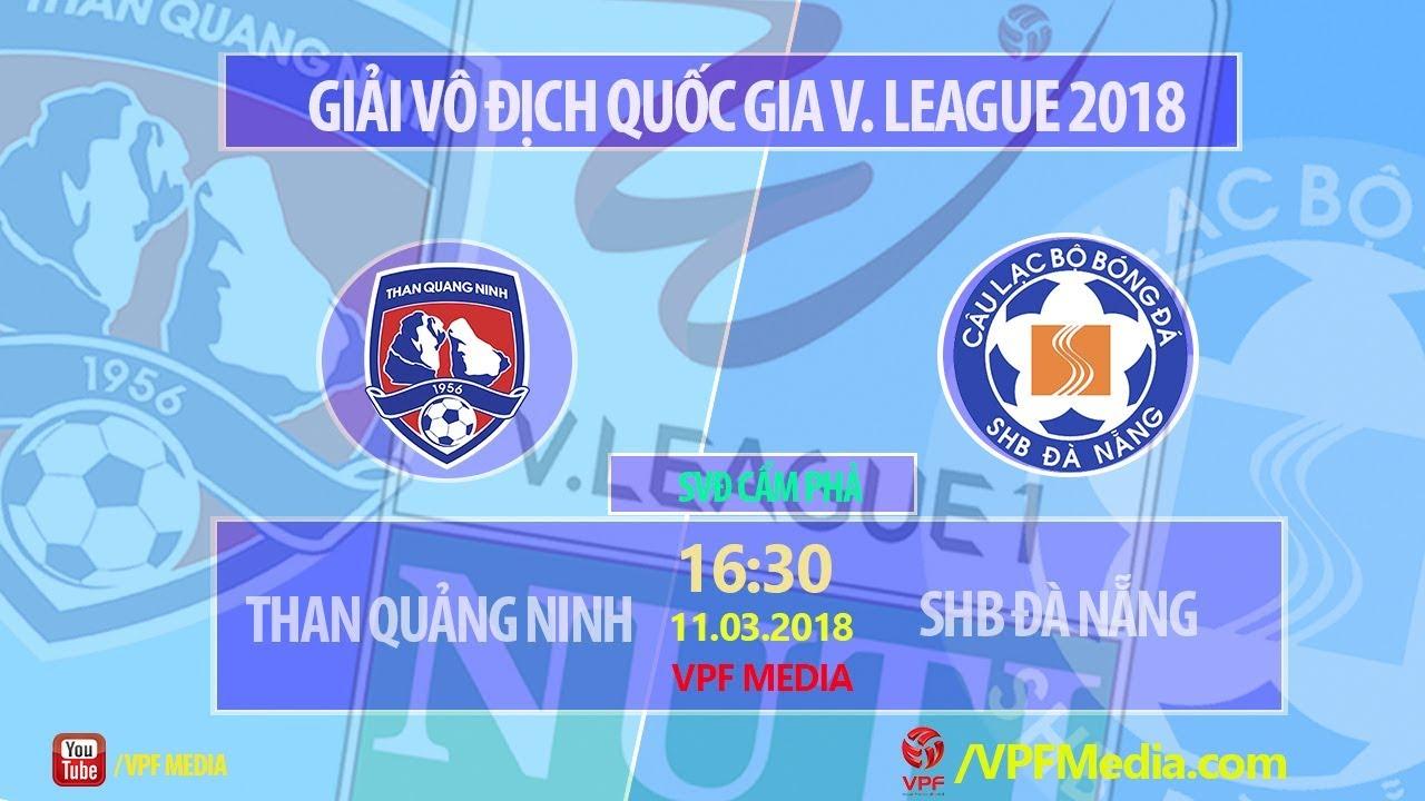 Xem lại: Than Quảng Ninh vs SHB Đà Nẵng