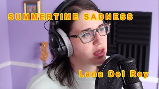 Lana Del Rey - Summertime Sadness (Cover by Rea) short version