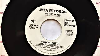 We Had It All , Conway Twitty , 1983 YouTube Videos