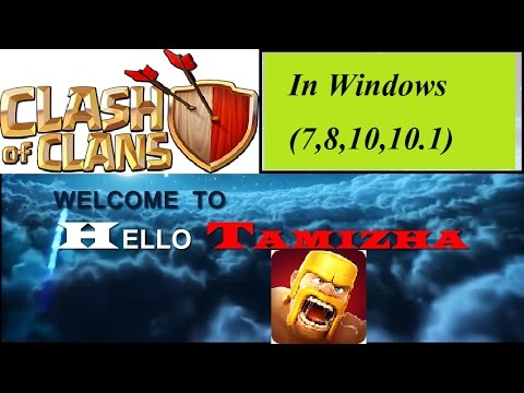 Android Clash of Clans game on Windows??? in Tamil...!!!
