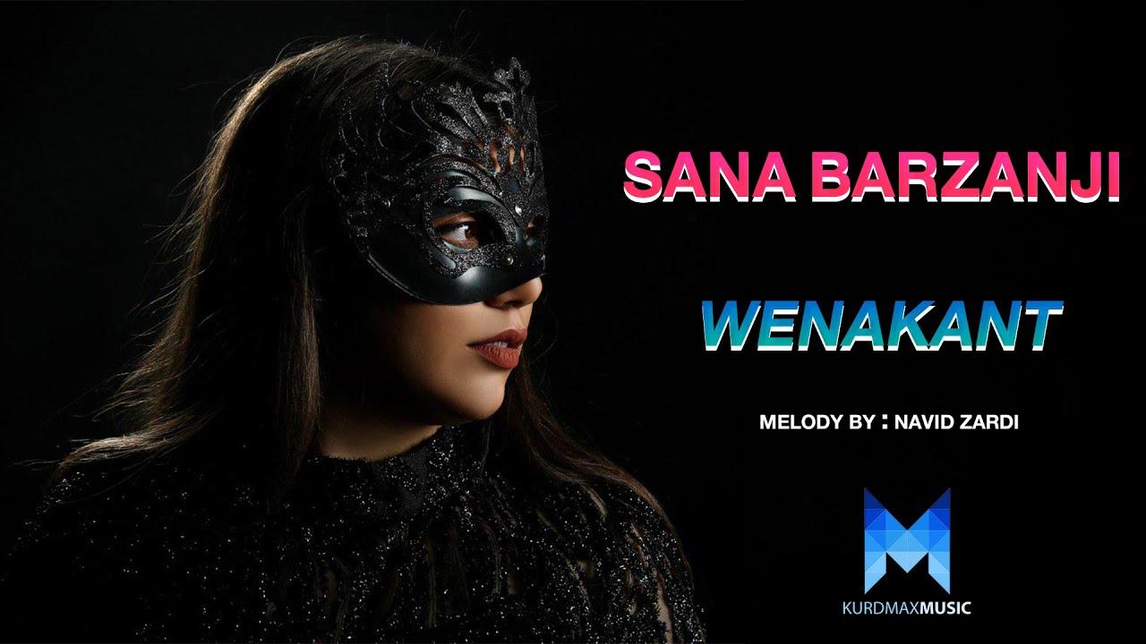 Sana Barzanje - Wenakant