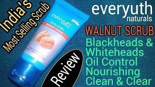 Everyuth Naturals Exfoliating Walnut Scrub Review Hindi   Best For Whiteheads & Blackheads