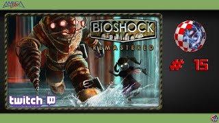 BioShock Remastered - #15 (Livestream vom 16.02.2019) #AmigaStreamt [German/Deutsch]