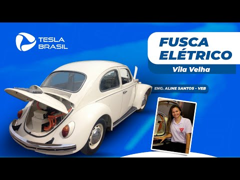Fusca Elétrico - Vila Velha - Eng. Aline Santos