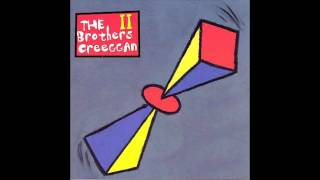 "The Brothers Creeggan - ""You Walked Out"" (studio version 1997)"