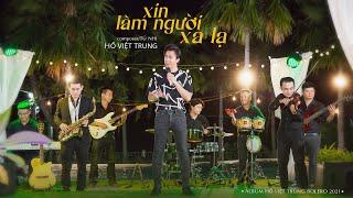 Xin Làm Người Xa Lạ   Hồ Việt Trung   Album Hồ Việt Trung Bolero 2021