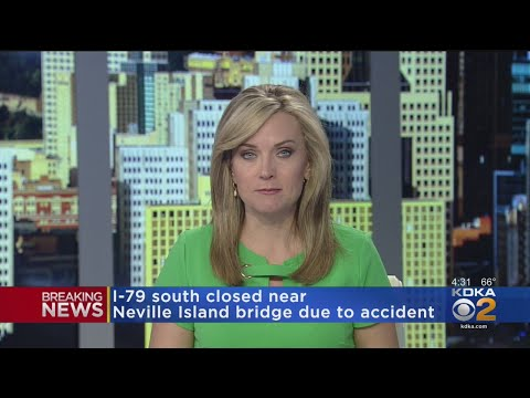 I-79 South Closed Near Neville Island Bridge Due To Accident