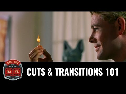 Cuts & Transitions 101
