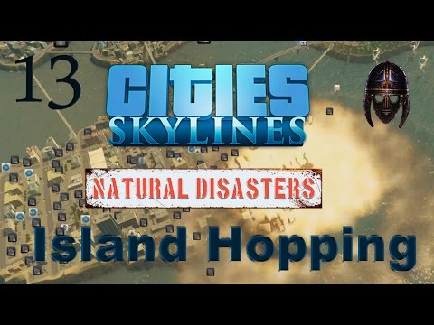 Cities Skylines Natural Disasters :: Island Hopping : Part 13 Trams And Fusion Power