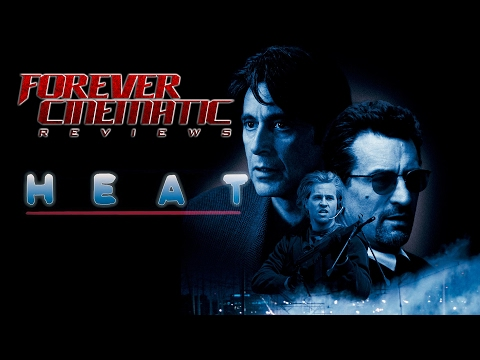 Heat (1995) - Forever Cinematic Review