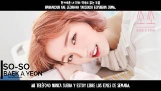 Baek A Yeon - So So [Sub Español+Han+Rom]