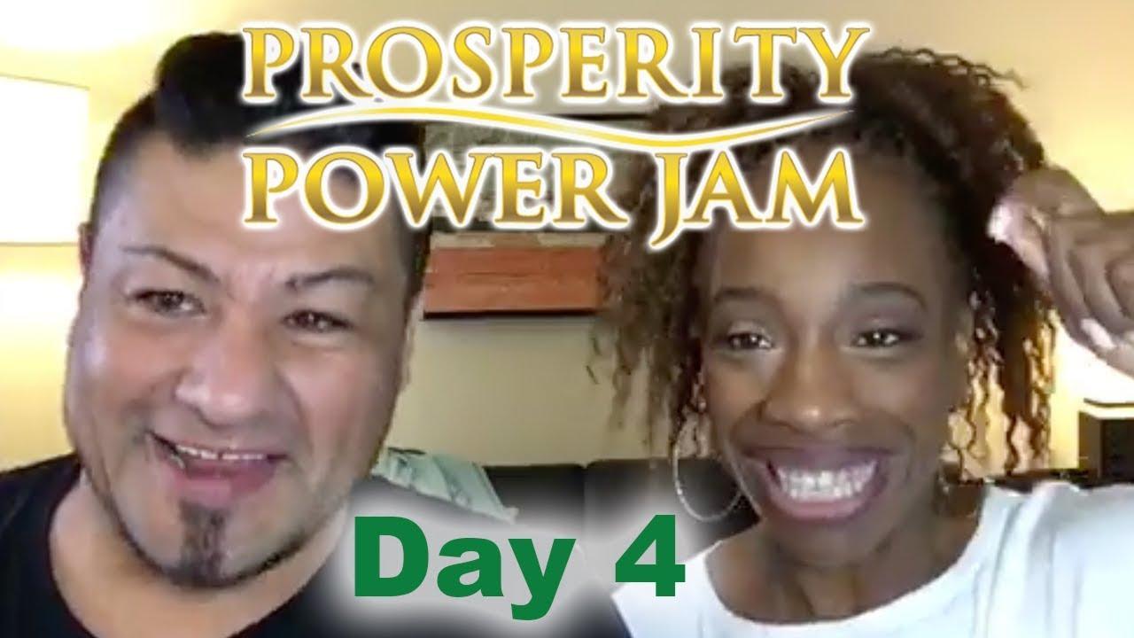 Prosperity Power Jam Day #4