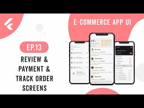 Flutter App UI | E-Commerce App | EP.13 Review, Payment Details, Track Order Screens | Speed Code