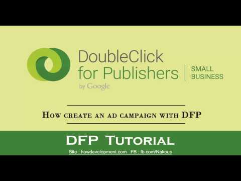 DFP : How create an ad campaign with DoubleclickForPublishers