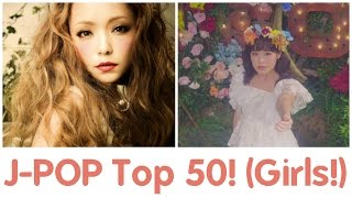 Video My Top 50 Personal Favourite J-POP Songs Ever! (Female Version) download MP3, 3GP, MP4, WEBM, AVI, FLV Maret 2018