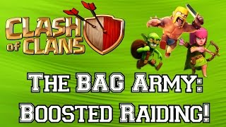 CLASH OF CLANS▐ Boosted Raiding with the BAG Army: 1.5M Resources/Hour