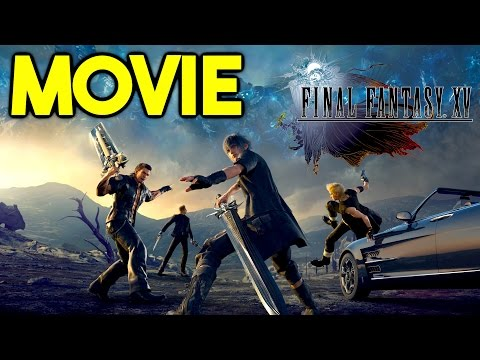 Final Fantasy 15 Movie - Final Fantasy XV STORY ONLY Gameplay Walkthrough Let's Play (FFXV - FF15)