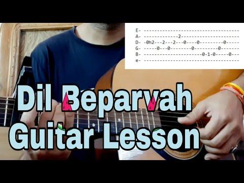 'Dil Beparwah' Guitar lesson | How to play Dil Beparwah by Prateek Kuhad and Ankur Tewari