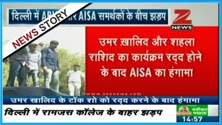 Violent clash between students of ABVP and AISA in Delhi University