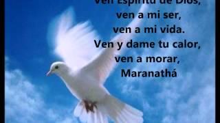 Maranatha, Ven Espíritu de Dios thumbnail