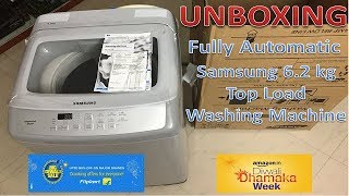 Samsung 6.2 kg Fully Automatic Top Load Washing Machine | Unboxing