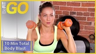 BeFiT GO | 10 Minute Total Body Blast Workout