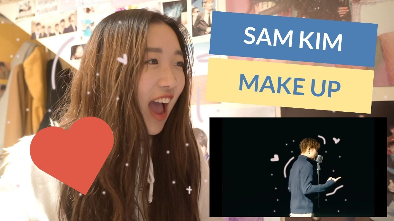 SAM KIM 샘김 - MAKEUP (FT. CRUSH) MV REACTION! #1