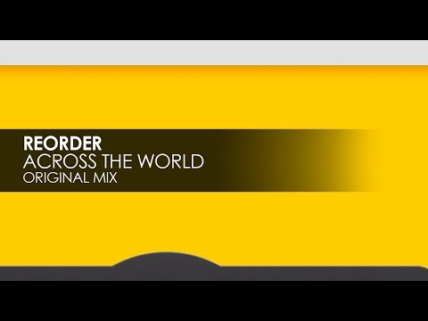 ReOrder - Across The World