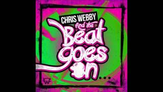And The Beat Goes On By Chris Webby