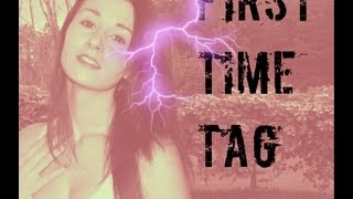 First Time Tag Thumbnail