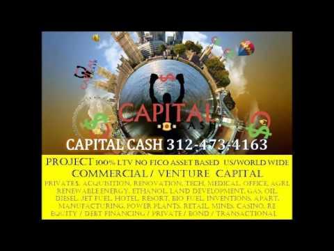 venture capital cash  Project Funding, Bond, Developement, Hotel, Casino 100 % FUNDING