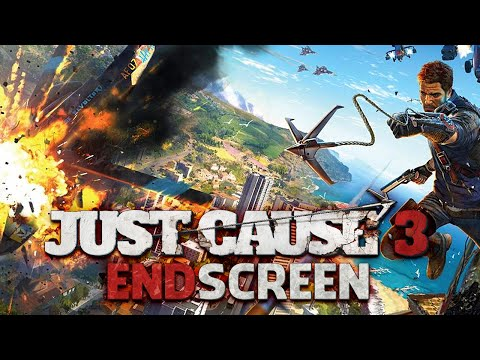 ENDSCREEN 💜 Just Cause 3