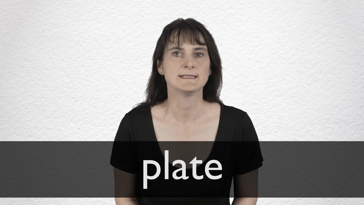 How to pronounce PLATE in British English