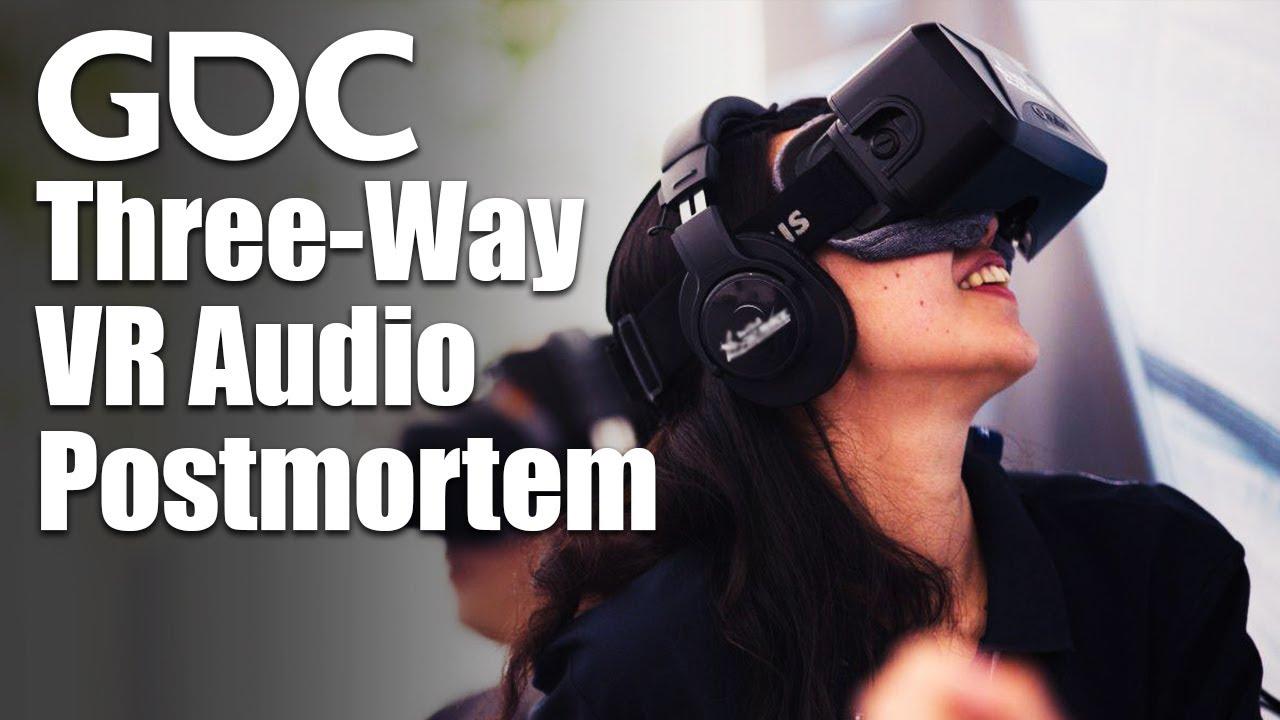 Download Three-Way VR Audio Postmortem