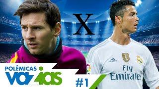 Messi ou Cristiano Ronaldo? - Polêmicas Vazias #1