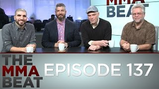 The MMA Beat: Episode 137