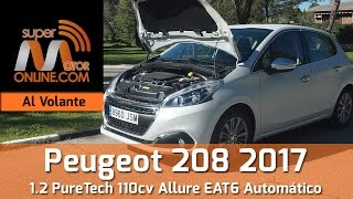 Peugeot 208 Allure 2017 / Al volante / Prueba dinámica / Review / Supermotoronline.com