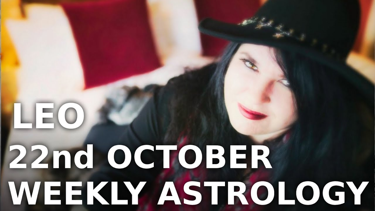 Leo Weekly Astrology Horoscope 23rd September 12222 Video :