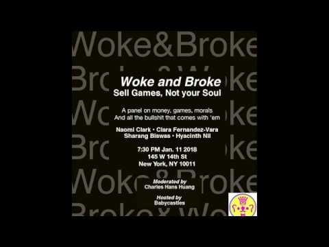 Woke and Broke: A panel on Financial Sustainability in Indie Games (Babycastles)