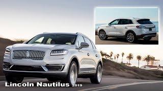 Lincoln Nautilus 2019 - Interior and Exterior | NEW Lincoln Nautilus