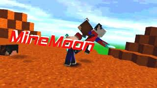 [17] Intro For MineMoon