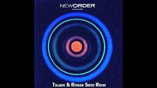 New Order   Blue Monday Talude & Roger Sisto Remix