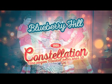 Constellation - Videoclipe Musical - Blueberry Hill
